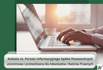 Ankieta dot. Portalu Informacyjnego Sądów Powszechnych