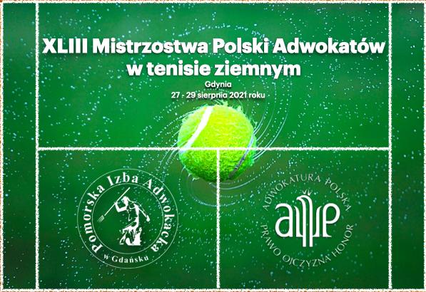 XLIII Mistrzostwa Polski Adwokatów w tenisie ziemnym – 27-29 sierpnia